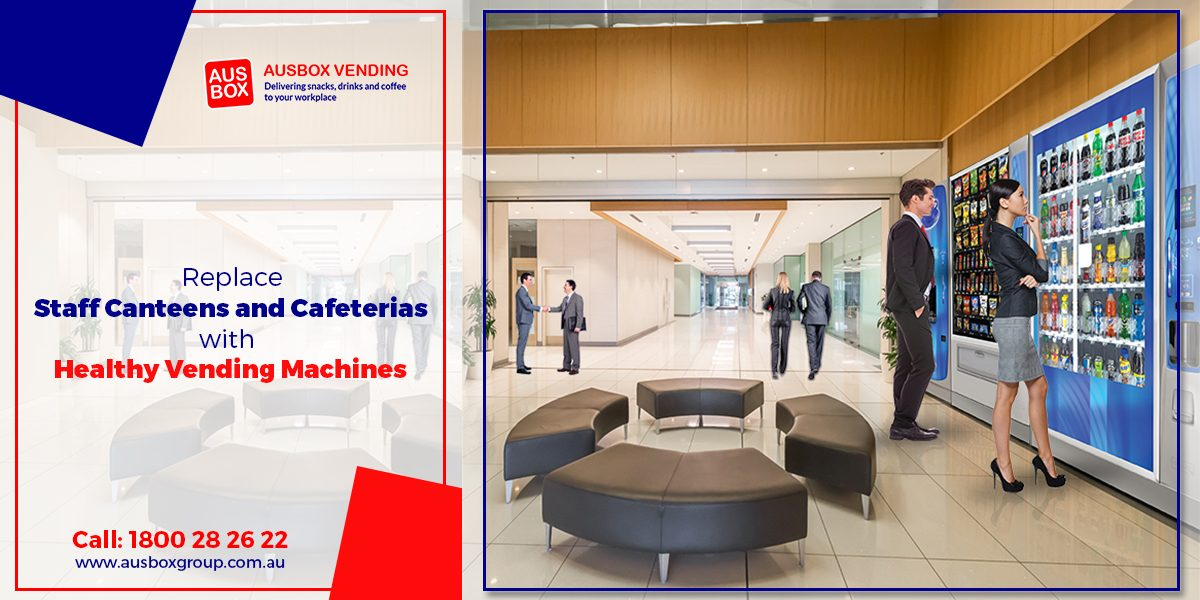 Staff Cantin with Vending Machines